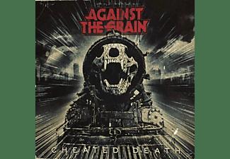 Against The Grain - Cheated Death   CD