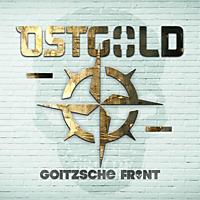 Goitzsche Front - Ostgold (2-CD Digipak) [CD]