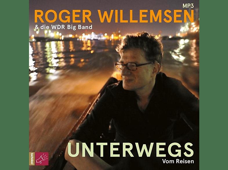 Willemsen,Roger/WDR Big Band,Die - Unterwegs.Vom Reisen (1 x MP3-CD) - (MP3-CD)