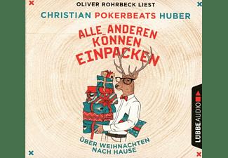 Christian Pokerbeats Huber - Alle anderen können einpacken: Über Weihnachten na  - (CD)