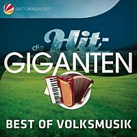 VARIOUS - Die Hit Giganten Best Of Volksmusik [CD]