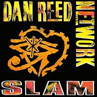 The Dan Reed Network - SLAM (REMASTERED) [CD]