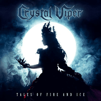 Crystal Viper - TALES OF FIRE AND ICE [CD]