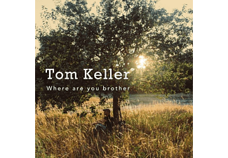 Tom Keller - Where Are You Brother (digipak) - (CD)