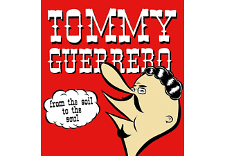 Tommy Guerrero - From The Soil To The Soul  - (Vinyl)