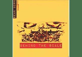 Sean Born - Behind The Scale  - (CD)