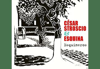 Cesar Stroscio, Esquina - ESQUINEROS  - (CD)