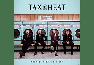 Tax The Heat - Change Your Position  - (Vinyl)