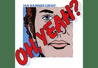 Jan Hammer - Oh,Yeah?  - (CD)