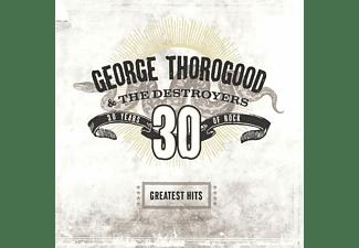 George Thorogood - Greatest Hits: 30 Years Of Rock (2LP)  - (Vinyl)