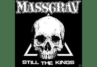 Massgrav - Still The Kings  - (CD)