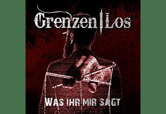 Grenzenlos - Was Ihr Mir Sagt (Re-Release)  - (CD)