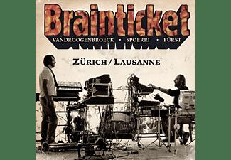 Brainticket - Zuerich/Lausanne  - (CD)