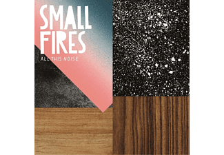 Small Fires - All This Noise  - (CD)