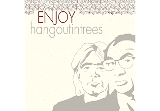 Hang Out In Trees - ENJOY  - (CD)