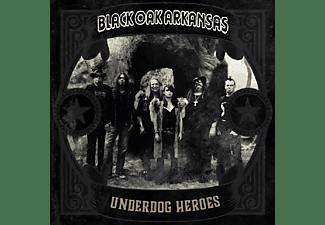 Black Oak Arkansas - Underdog Heroes  - (CD)