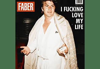 Faber - I fucking love my life  - (CD)