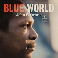 John Coltrane - Blue World [CD]