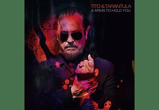 Tito & Tarantula - 8 Arms To Hold You  - (CD)