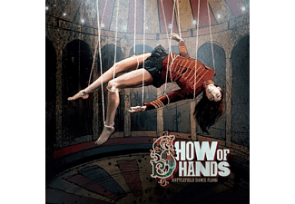 Show Of Hands - BATTLEFIELD DANCE FLOOR  - (CD)
