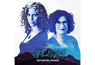 Gathering Sparks - All That's Real  - (CD)