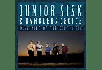 Junior Sisk & Ramblers Choice - BLUE SIDE OF THE BLUE RIDGE  - (CD)