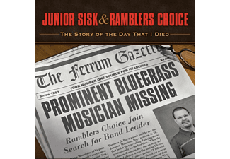 Junior & Rambler's Sisk - STORY OF THE DAY THAT I DIED  - (CD)