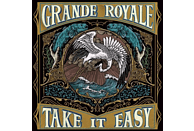 Grande Royale - Take It Easy [CD]