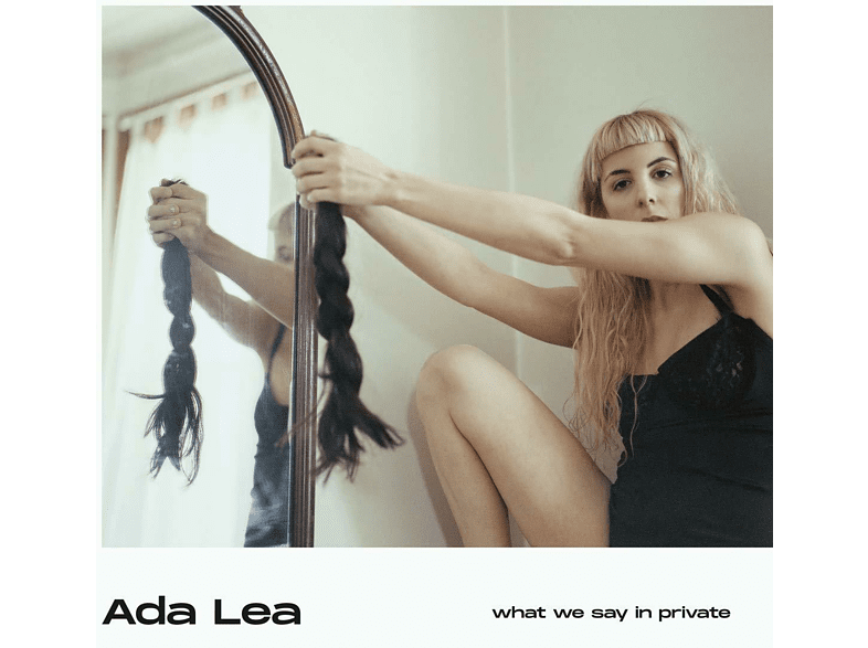 Ada Lea - WHAT WE SAY IN PRIVATE [CD]
