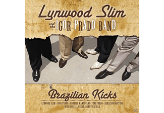 Lynwood Slim And The Igor Prado Band - Brazilian Kicks  - (CD)