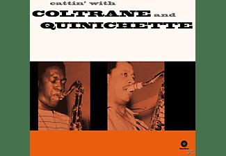 John & Paul Qui Coltrane - Cattin' With Coltrane Quinichette (Ltd.180g Vinyl  - (Vinyl)
