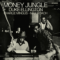 Duke Ellington, Charles Mingus, Max Roach - Money Jungle + 4 Bonus Track - [Vinyl]
