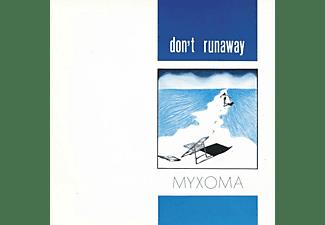 Myxoma - Don't Runaway  - (Vinyl)