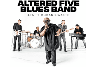 Altered Five Blues Band - TEN THOUSAND WATTS  - (CD)
