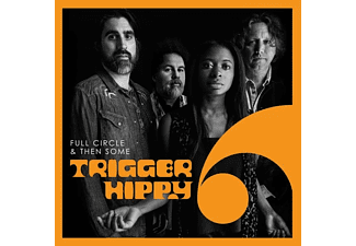 Trigger Hippy - Full Circle And Then Some  - (Vinyl)