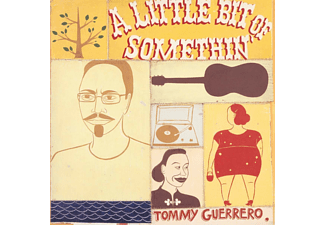 Tommy Guerrero - A Little Bit Of Somethin' (Remastered 180g 2LP Gf) - (Vinyl)