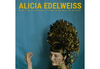 Alicia Edelweiss - When I Am Enlightened,Everything Will Be Better  - (CD)