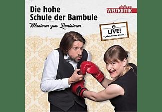 Ensemble Weltkritik Deluxe - Die hohe Schule der Bambule-Manieren zum Laminie  - (CD)