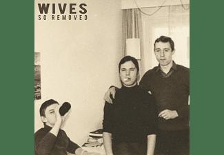 The Wives - So Removed (Digipak)  - (CD)