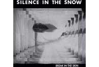 Silence In The Snow - Break in the Skin (Black Vinyl) [Vinyl]