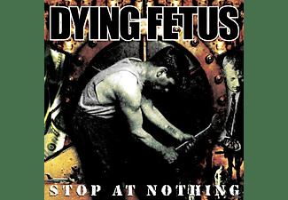 Dying Fetus - Stop At Nothing  - (Vinyl)