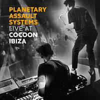 Planetary Assault Systems - Live at Cocoon Ibiza [CD]