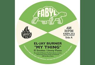 El-jay Burner - 7-My Thing  - (Vinyl)
