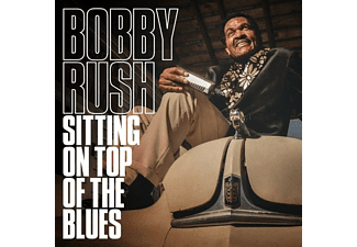 Bobby Rush - Sitting On Top Of The Blues  - (CD)