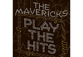 The Mavericks - Play The Hits - (Vinyl)