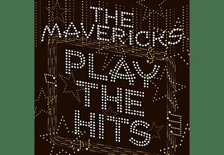 The Mavericks - Play The Hits  - (CD)