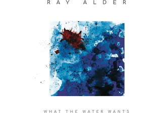 Alder Ray - WHAT THE WATER WANTS  - (CD)
