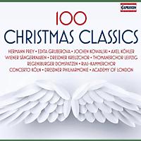 Prey/Gruberova/Kowalski/Thomanerchor Leipzig/+ - 100 Christmas Classics [CD]