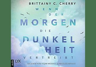 Brittainy C. Cherry - Wenn der Morgen die Dunkelheit vertreibt  - (CD)