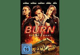 Burn-Hell Of A Night DVD